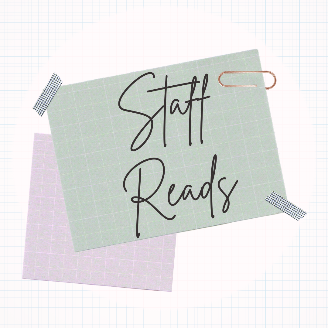Scrapbook-style design that reads Staff Reads